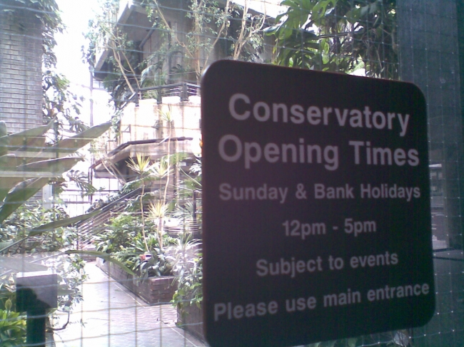 Barbican Conservatory, opening hours
